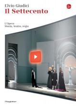 Giudici, Elvio : Il Settecento. L'Opera. Storia, teatro, regia
