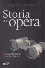 Abbate, C. - Parker, R.  : Storia dell'Opera