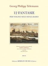 Telemann, G.Ph. : 12 Fantasie per Violino senza Basso. Urtext