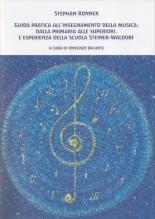 Ronner, Stephan : Guida all'insegnamento della musica: dalla primaria alle superiori. L'esperienza della scuola Waldorf