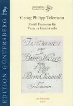 Telemann, G.Ph. : Twelve Fantasias for Viola da Gamba solo TWV 40: 26–37