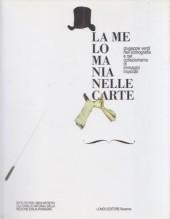 AA.VV. : La melomania nelle carte. Giuseppe Verdi nell'iconografia e nel collezionismo di immagini musicali