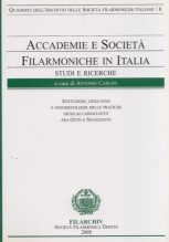 AA.VV. : Accademie e società filarmoniche in Italia. Studi e ricerche, vol. 8