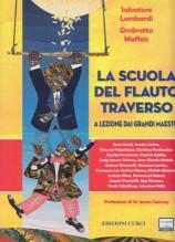 Lombardi, S. - Maffeis, O. : La scuola del flauto traverso. A lezione dai grandi maestri