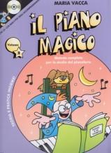 Vacca, M. : Il piano magico, vol. 2. Metodo completo per lo studio del Pianoforte