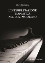 Rattalino, Piero : L'Interpretazione Pianistica nel Postmoderno