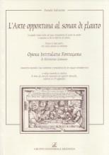 Ganassi, Silvestro : L'Arte opportuna al sonar di Flauto. Opera intitulata Fontegara