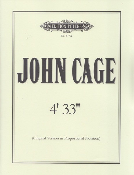 Cage, J. : 4' 33''