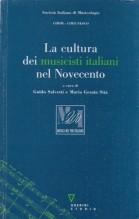 AA.VV. : La cultura dei musicisti italiani nel Novecento. A cura di Guido Salvetti e Maria G. Sità