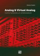 Cosimi, E. : Analog & Virtual Analog. Come funziona un sintetizzatore