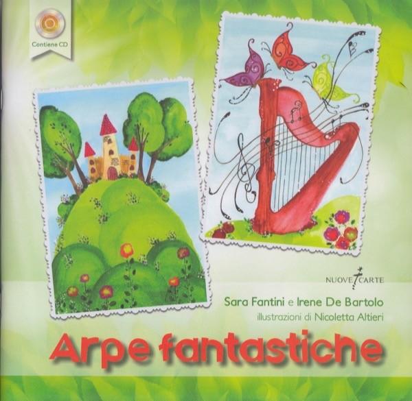 Fantini, S. - De Bartolo, I. : Arpe fantastiche