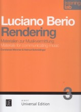 Wimmer, C. : Luciano Berio: Rendering. Listening Lab – Materials for communicating music