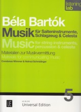 Wimmer, C. : Béla Bartók: Music for Strings, Percussion and Celesta. Listening Lab – Materials for communicating music
