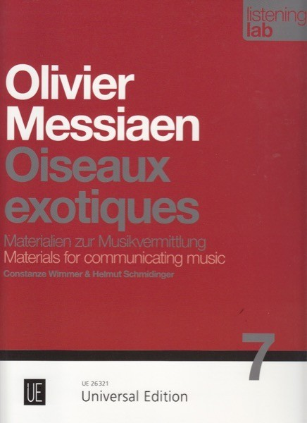Wimmer, C. : Olivier Messiaen: Oiseaux exotiques. Listening Lab – Materials for communicating music