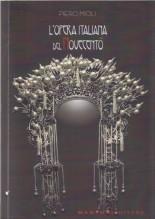 Mioli, P. : L'opera italiana del Novecento