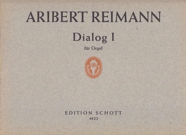 Reimann, Aribert : Dialog I, per Organo