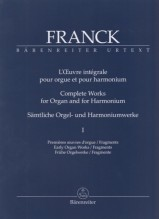 Franck, C. : Complete Works for Organ and for Harmonium, vol. I. Urtext