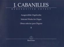 Cabanilles, J. : Selected Works for Organ, vol. 2. Urtext