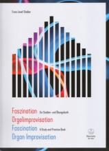 Stoiber, Franz Josef : Fascination Organ Improvisation. A Study and Practice Book