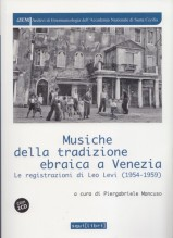 AA.VV. : Musiche della tradizione ebraica in Piemonte. Le registrazioni di Leo Levi (1954)