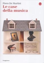 De Martini, P. : Le case della musica