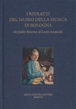 AA.VV. : I ritratti del Museo della Musica di Bologna da padre Martini al Liceo musicale