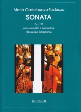 Castelnuovo-Tedesco, M. : Sonata op. 128, per Clarinetto e Pianoforte