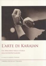 AA.VV. : L'arte di Karajan. Un percorso nella storia dell'interpretazione