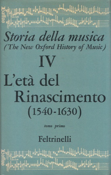 AA.VV. : L'età del Rinascimento, tomo primo (1540-1630)