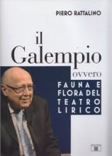 Rattalino, P. : Il Galempio, ovvero fauna e flora del teatro lirico