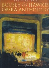 AA.VV. : Boosey & Hawkes Opera Anthology. Baritone/Bass