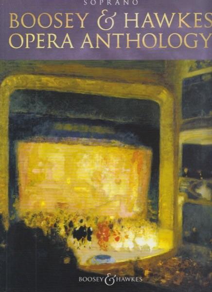 AA.VV. : Boosey & Hawkes Opera Anthology. Soprano