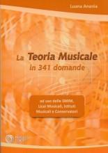 Anania, L. : La Teoria musicale in 341 domande