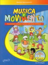 Spaccazocchi, Maurizio : Musica e movimento