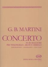 Martini, Giovanni Battista : Concerto in re per Violoncello, Archi e Cembalo. Riduzione per Violoncello e Pianoforte