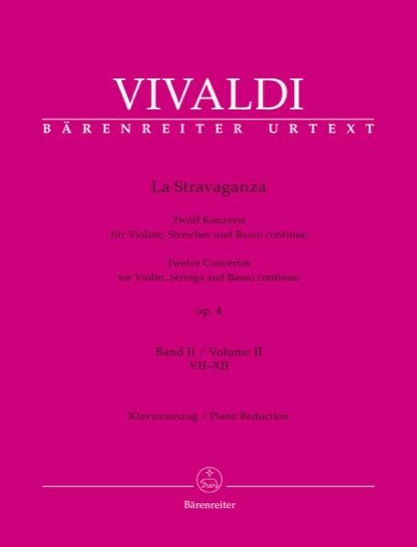 Vivaldi, A. : La Stravaganza. 12 Concerti per Violino e Basso continuo, op. 4. Volume II: VII-XII. Riduzione per Violino e Basso continuo. Urtext