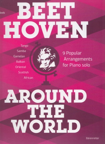 Kleeb, Jean : Beethoven Around the World. 9 Popular Arrangements for Piano solo