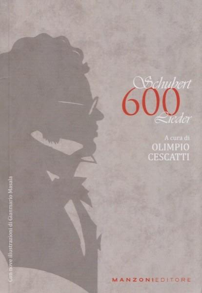 Schubert, F. : 600 Lieder