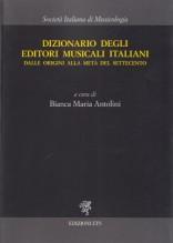 AA.VV. : Dizionario degli editori musicali italiani dalle origini alla metà del Settecento