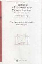Marchi, Claudia : Il cantante e il suo strumento. Manualetto del cantante