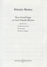 Martinu, B. : Three Sacred Songs on Czech Popular Rhymes, for SSA & Violin