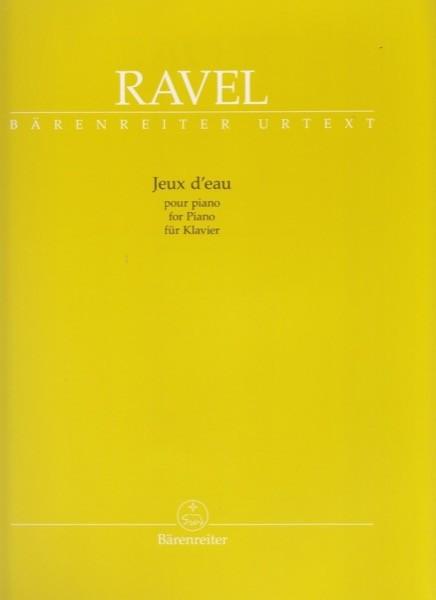 Ravel, M. : Jeux d'Eau, per Pianoforte. Urtext