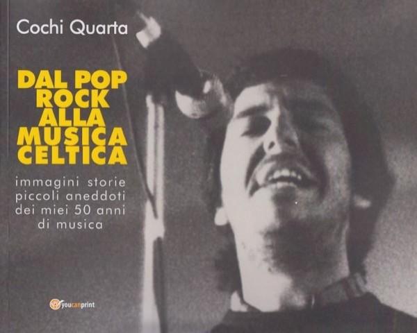 Quarta, Cochi : Dal Pop Rock alla musica celtica
