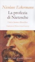 Eckermann, N. : La profezia di Nietzsche. Crisi e lessico filosofico