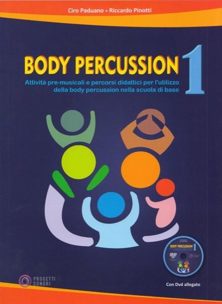Paduano, C. - Pinotti, R. : Body Percussion vol. 1