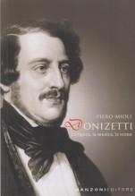 Mioli, P. : Donizetti. La figura, la musica, la scena