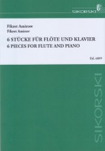 Amirow, F. : 6 Pieces for Flute and Piano