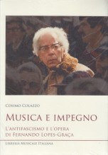 Colazzo, C. : Musica e impegno. L'antifascismo e l'opera di Fernando Lopes-Graça