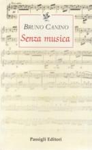 Canino, B. : Senza musica