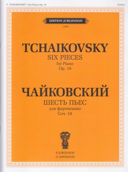 Caikovski, P.I. : Six Pieces op. 19, for Piano